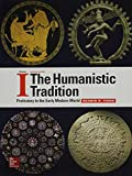 The Humanistic Tradition, Volume 1 7th Edition