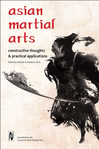 Asian Martial Arts: Constructive Thoughts and Practical Applications PDF