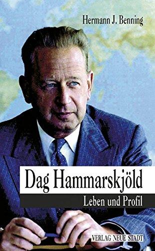 Dag Hammarskjöld: Leben und Profil (Zeugen unserer Zeit)
