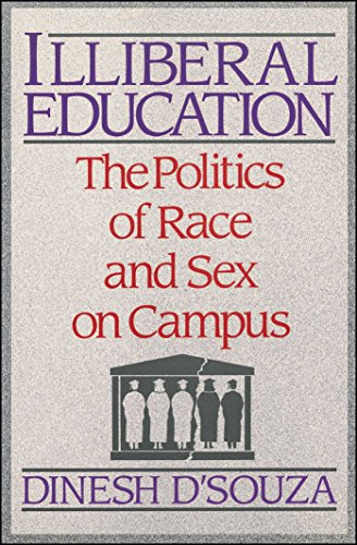 Book cover from Illiberal Education: The Politics of Race and Sex on Campus by Dinesh DSouza