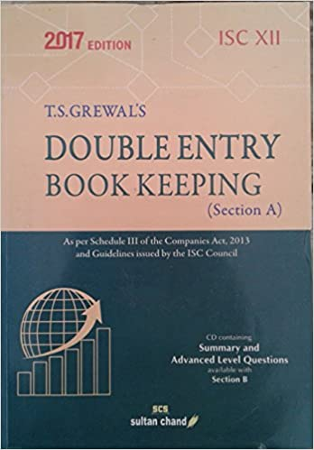 Sultan Chand T.S. Grewal's Double Entry Book Keeping (Section A) for ISC XII