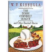The Dixon Cornbelt League, and Other Baseball Stories