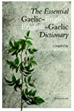 The Essential English-Gaelic/Gaelic-English Dictionary