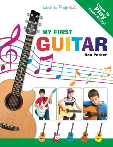 My First Guitar: Learn To Play: Kids (Best Self Teaching Guitar)