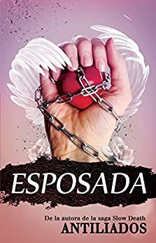 Esposada (Spanish Edition) by [Antiliados]