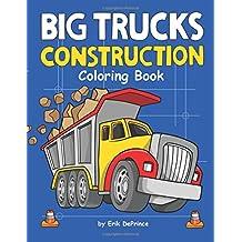 Big Trucks Construction Coloring Book