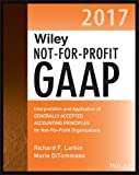 img - for Wiley Not-for-Profit GAAP 2017: Interpretation and Application of Generally Accepted Accounting Principles book / textbook / text book