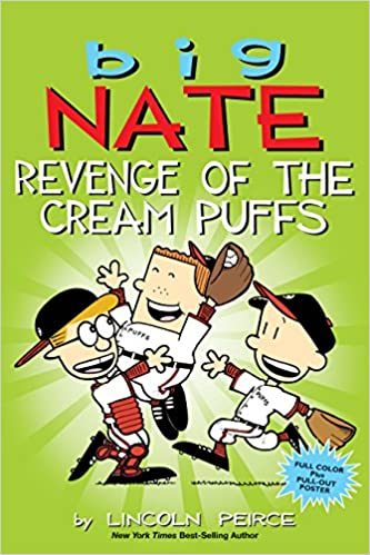 Attrayant Big Nate: Revenge Of The Cream Puffs: Lincoln Peirce: 9781449462284:  Amazon.com: Books