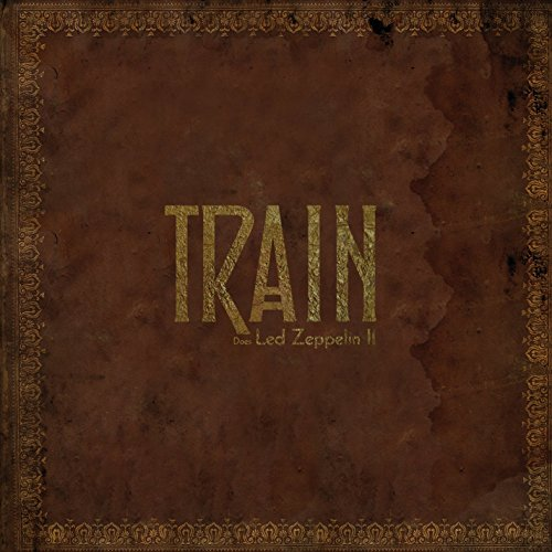 Train - Does Led Zeppelin II - CD - FLAC - 2016 - FORSAKEN Download