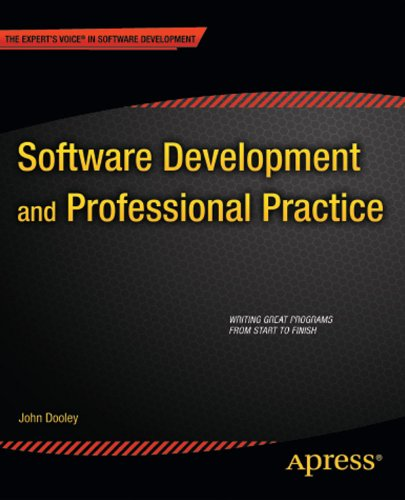 Download Software Development and Professional Practice (Expert's Voice in Software Development) Pdf