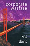 Corporate Warfare, Kris Davis, 0595274692