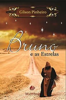 Bruno e as Estrelas por [Pinheiro, Gilson]
