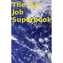 The Fun Job Superbook