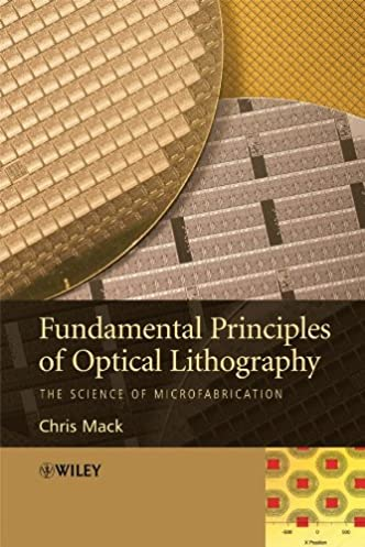 fundamental principles of optical lithography the science of rh amazon com