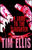 A Lamb to the Slaughter (Parish & Richards Book 11)