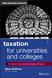 Taxation for Universities and Colleges, Steve Hoffman, 1118541529