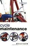 Cycle Maintenance, Richard Hallett, 0600606767