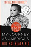 7-10 Split:: My Journey As America's Whitest Black Kid