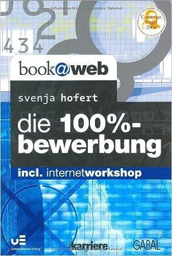 Die 100 Bewerbung Svenja Hofert Amazonde Bücher