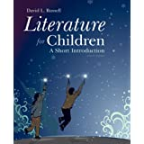 Literature for Children: A Short Introduction (8th Edition)