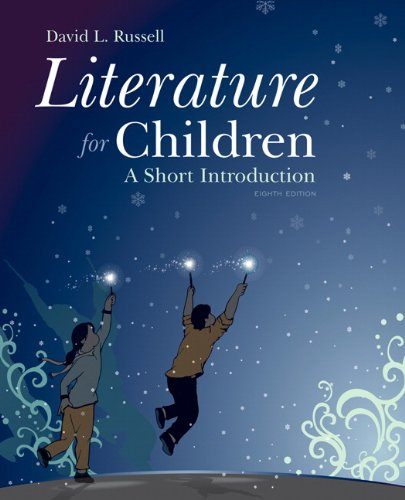 Literature for Children: A Short Introduction (8th Edition) by Pearson
