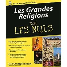Les Grandes Religions Pour les Nuls (French Edition)