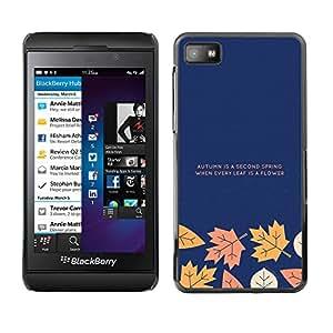 Smartphone Rígido Protección única Imagen Carcasa Funda Tapa Skin Case Para Blackberry Z10 Autumn Fall Leaves Minimalist Text Blue Navy / STRONG