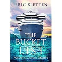 The Bucket List: Panama Canal Cruise