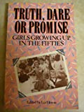 Truth, Dare or Promise, LIZ HERON (EDITOR), 0860685969