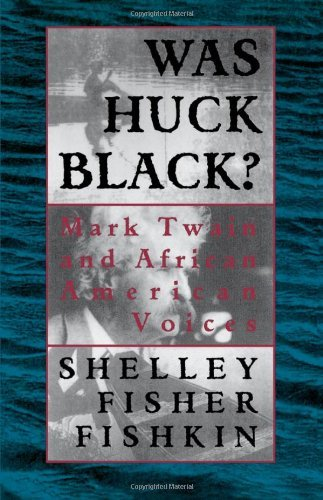 Download Was Huck Black?: Mark Twain and African-American Voices (Oxford Paperbacks) Pdf