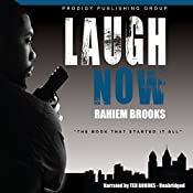 Laugh Now: The Bezel Brothers, Book 1 | Rahiem Brooks