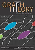 Graph Theory: A Problem Oriented Approach (Maa Textbooks)