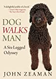 Dog Walks Man, John Zeaman, 076277178X
