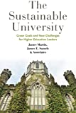 The Sustainable University, James Martin and James E. Samels, 1421412519