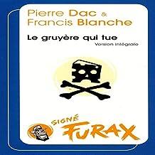 Le gruyère qui tue (Les aventures de Furax 4)