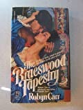The Braeswood Tapestry, Robyn Carr, 0671540726
