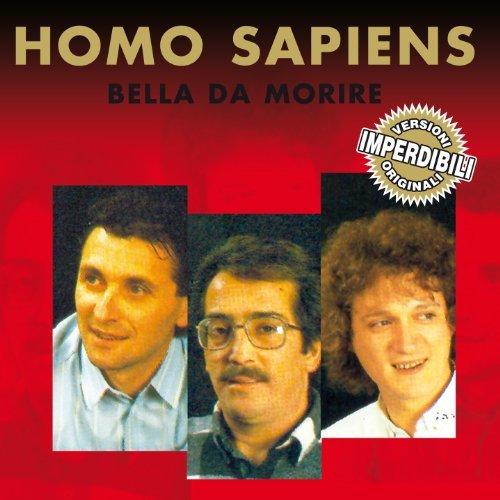 homo sapiens - Bella Da Morire By Homo Sapiens - Zortam Music