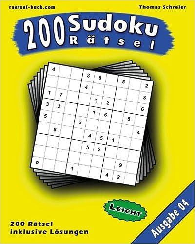 200 leichte Zahlen-Sudoku 04: 200 leichte 9x9 Sudoku mit Lösungen, Ausgabe 04: Volume 4 (200 Sudoku Rätsel Leicht)