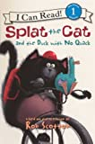 Splat the Cat and the Duck with No Quack, Rob Scotton, 0606265465