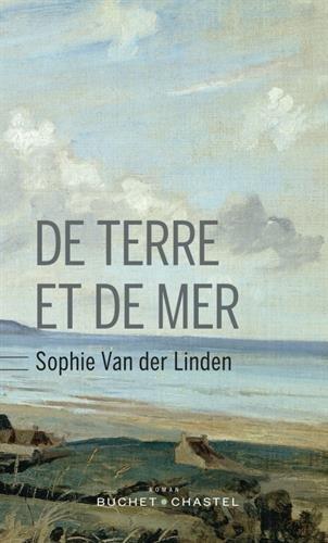 De terre et de mer de Sophie Van Der Linden