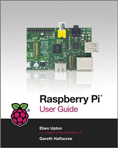 raspberry pi user guide 1 gareth halfacree eben upton ebook rh amazon com 3 Phase Motor Control Diagrams Kindle Manual User Guide