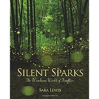 Silent Sparks: The Wondrous World of Fireflies