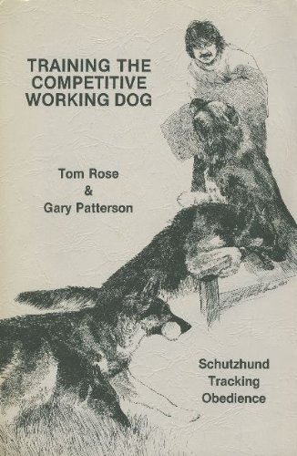 (Training the competitive working dog: Schutzhund, tracking, obedience)