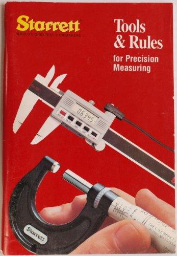 STARRETT : Tools & Rules for Precision Measuring : Bulletin 1211