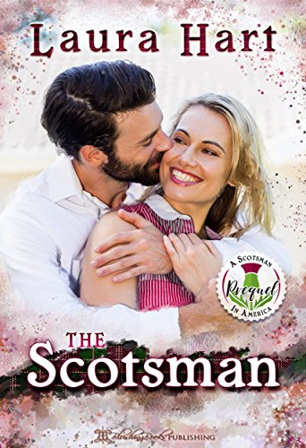 The Scotsman: A Prequel (A Scotsman In America Book 0)
