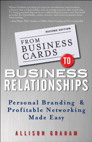 From business cards to business relationships personal branding and from business cards to business relationships personal branding and profitable networking made easy por reheart Images