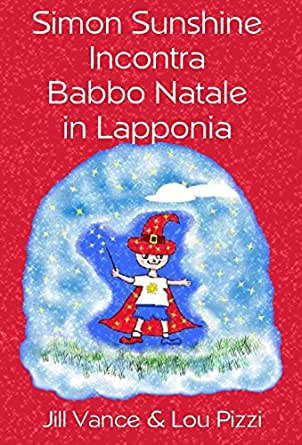Simon Sunshine Incontra Babbo Natale in Lapponia (Le Avventure di