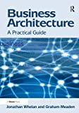 img - for Business Architecture: A Practical Guide book / textbook / text book