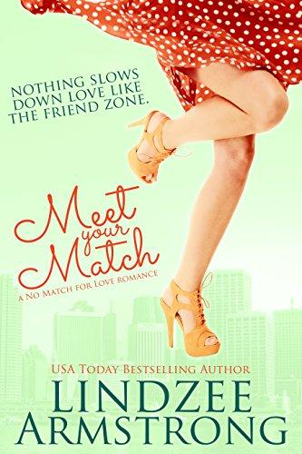 (Meet Your Match (No Match for Love Book 4))