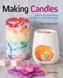 decorating with candles Making Candles: Create 20 decorative candles to keep or to give